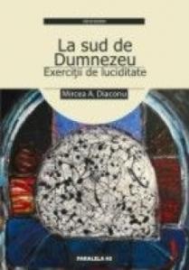 la-sud-de-dumnezeu---exercitii-de-luciditate_39281