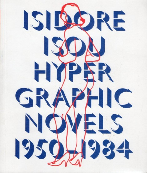 0.a. coperta cronica de carte Isidore Isou. Hypergraphic Novels. 1950-1984