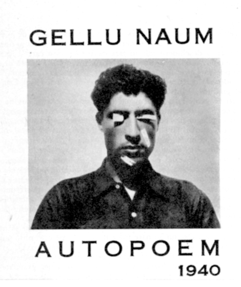 """Fig. 6: Gellu Naum, Autopoem, publicat în """"Almanahul literar"""", 1970, Foto: Theodore Brauner, 1938. Courtesy of Fundația Gellu Naum / Gheorghe Rasovzsky"""