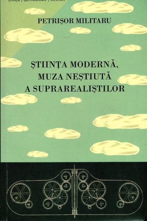 0.a. coperta cronica de carte Stiinta moderna, muza nestiuta a suprarealistilor